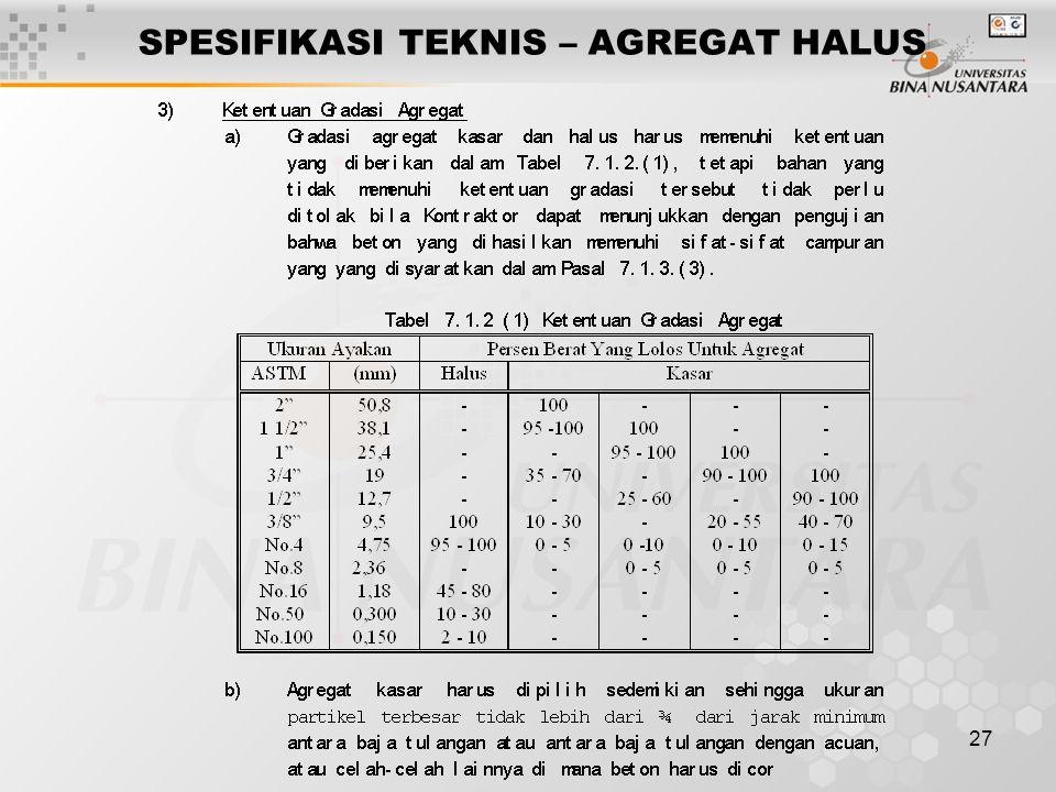 SPESIFIKASI TEKNIS – AGREGAT HALUS