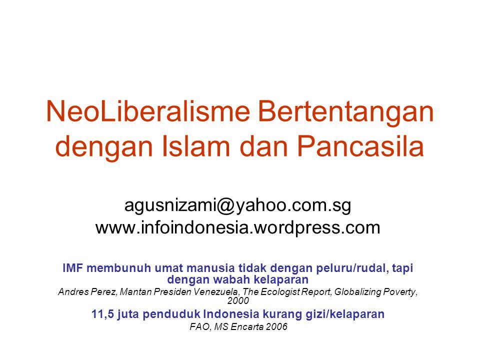 NeoLiberalisme Bertentangan dengan Islam dan Pancasila