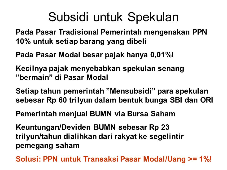 Subsidi untuk Spekulan
