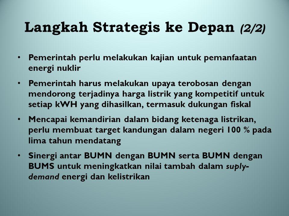 Langkah Strategis ke Depan (2/2)