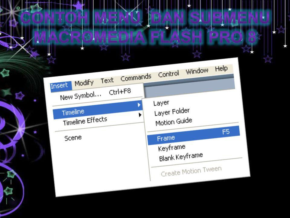 Contoh menu dan submenu Macromedia Flash Pro 8