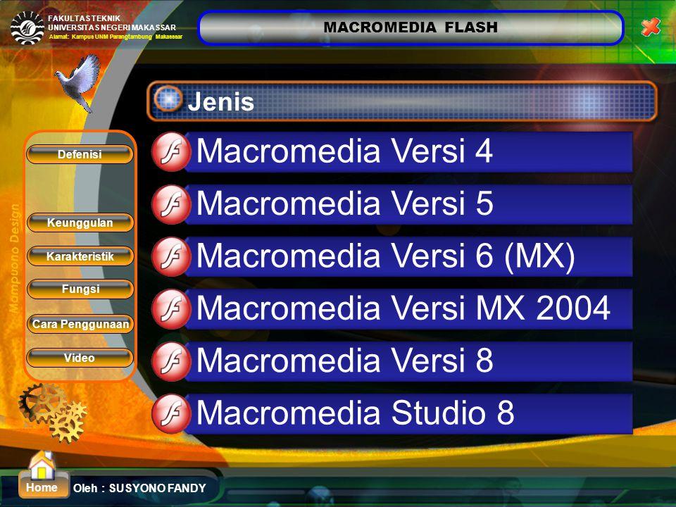 Macromedia Versi 4 Macromedia Versi 5 Macromedia Versi 6 (MX)