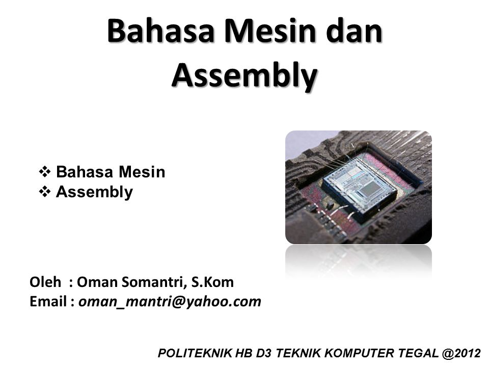 Bahasa Mesin dan Assembly