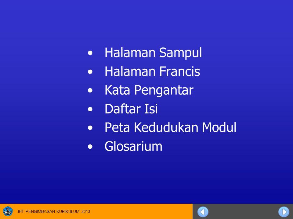 Halaman Sampul Halaman Francis Kata Pengantar Daftar Isi Peta Kedudukan Modul Glosarium