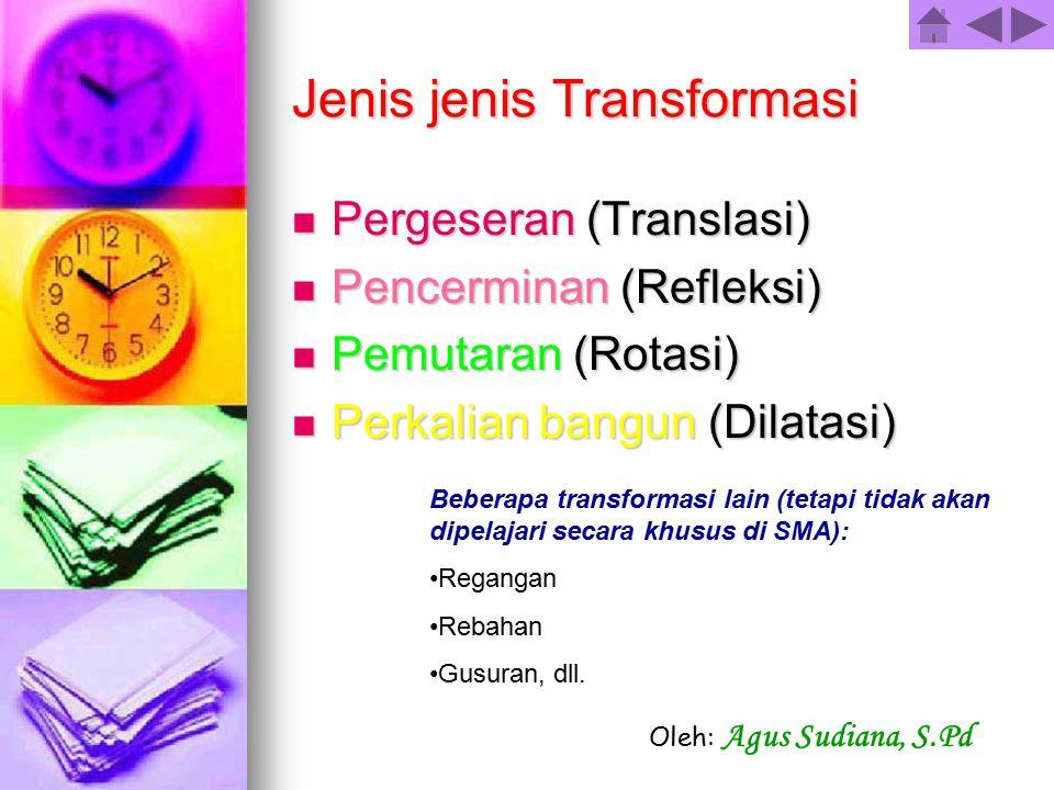 Jenis jenis Transformasi