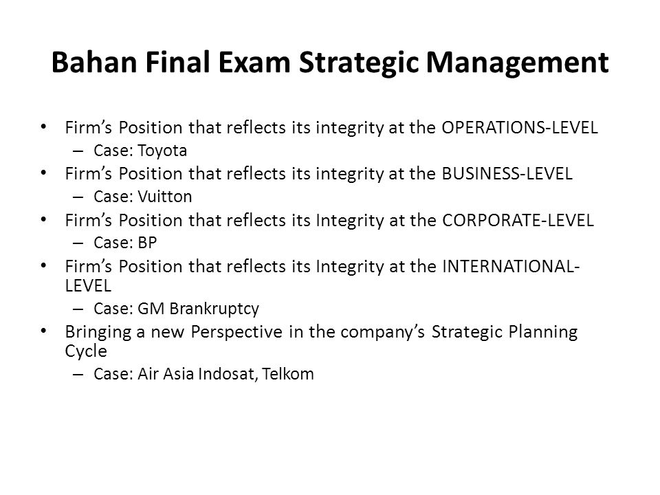 Bahan Final Exam Strategic Management