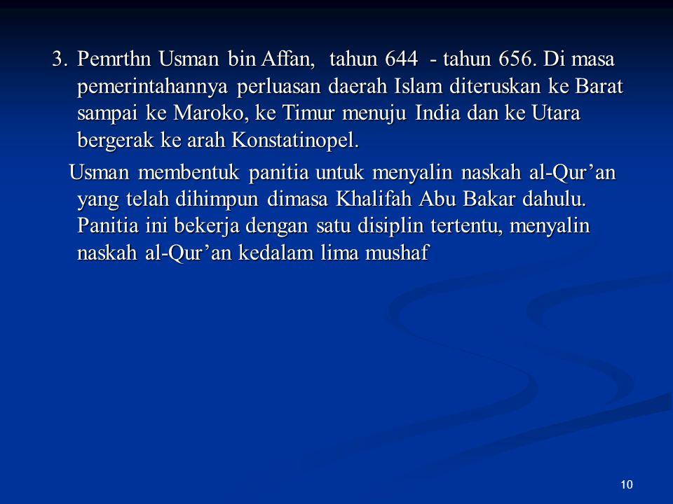 Pemrthn Usman bin Affan, tahun 644 - tahun 656