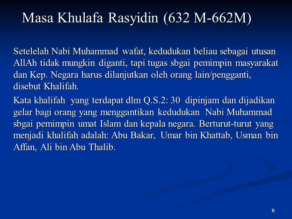 Masa Khulafa Rasyidin (632 M-662M)