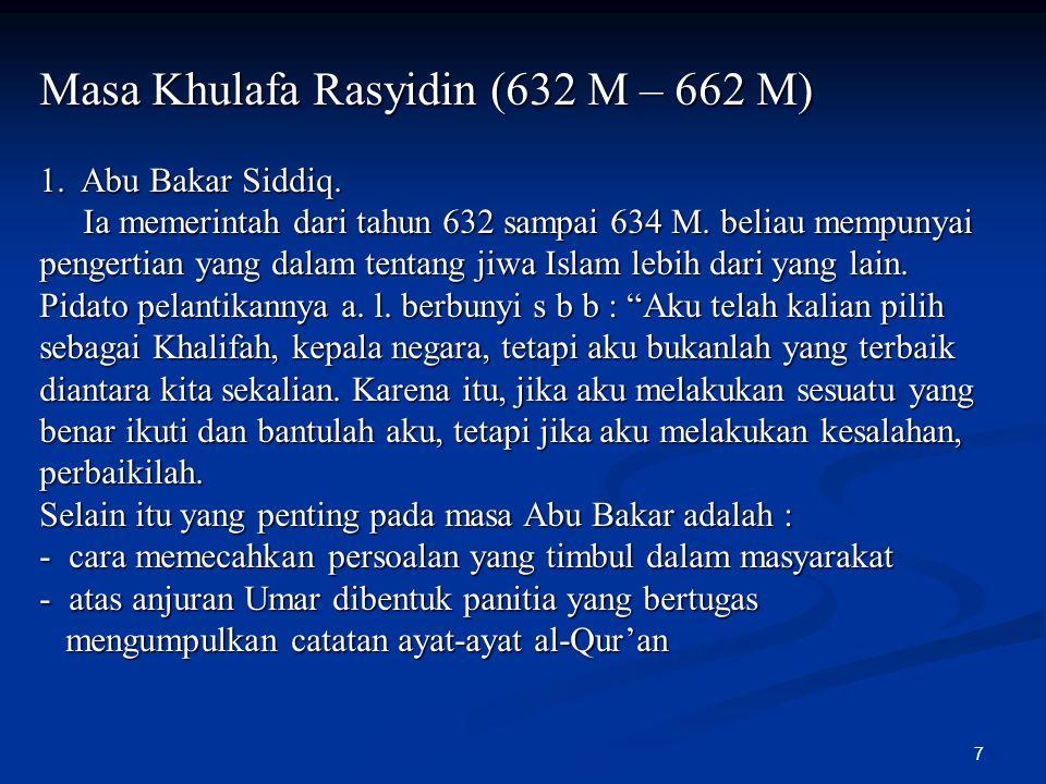 Masa Khulafa Rasyidin (632 M – 662 M)