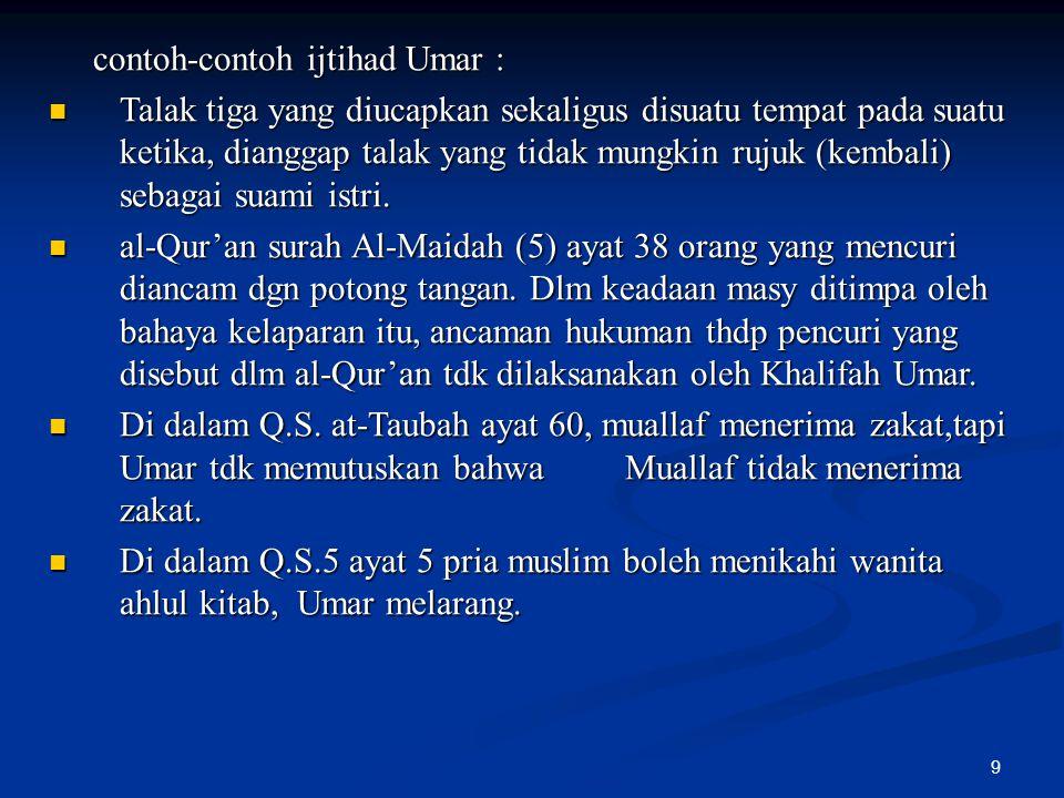contoh-contoh ijtihad Umar :