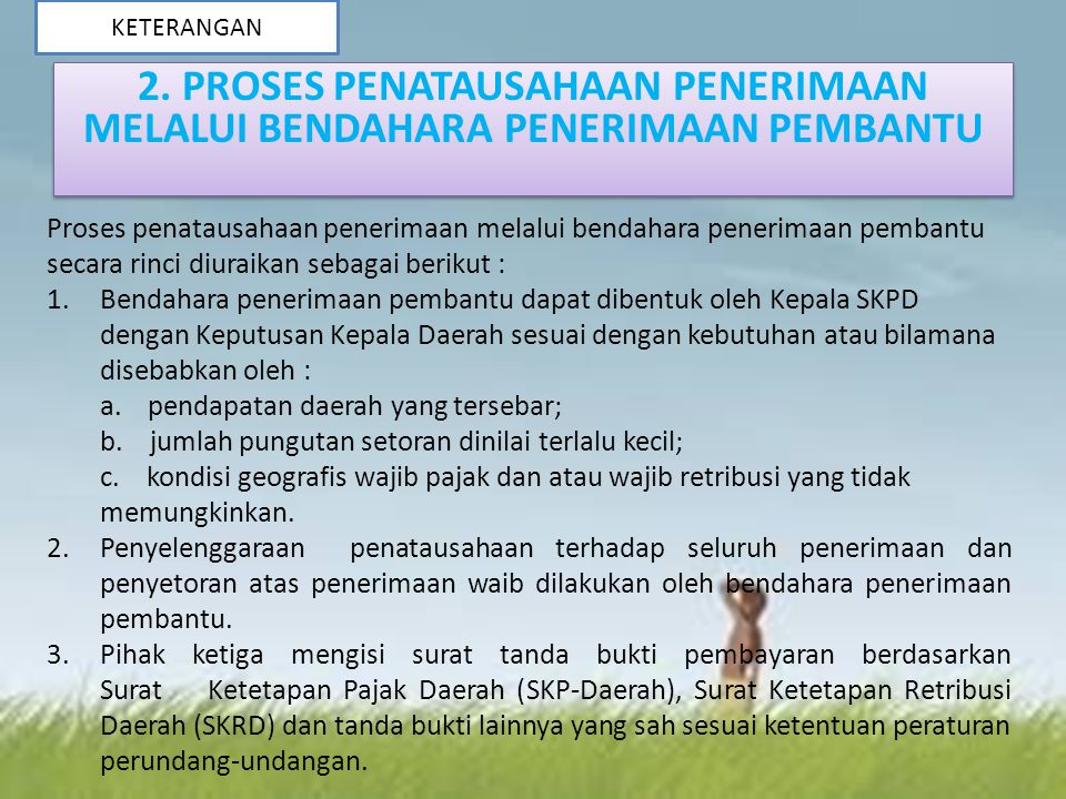 2. PROSES PENATAUSAHAAN PENERIMAAN