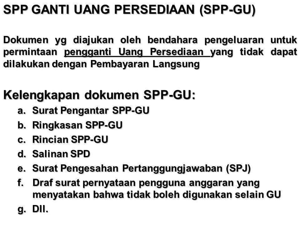 SPP GANTI UANG PERSEDIAAN (SPP-GU)