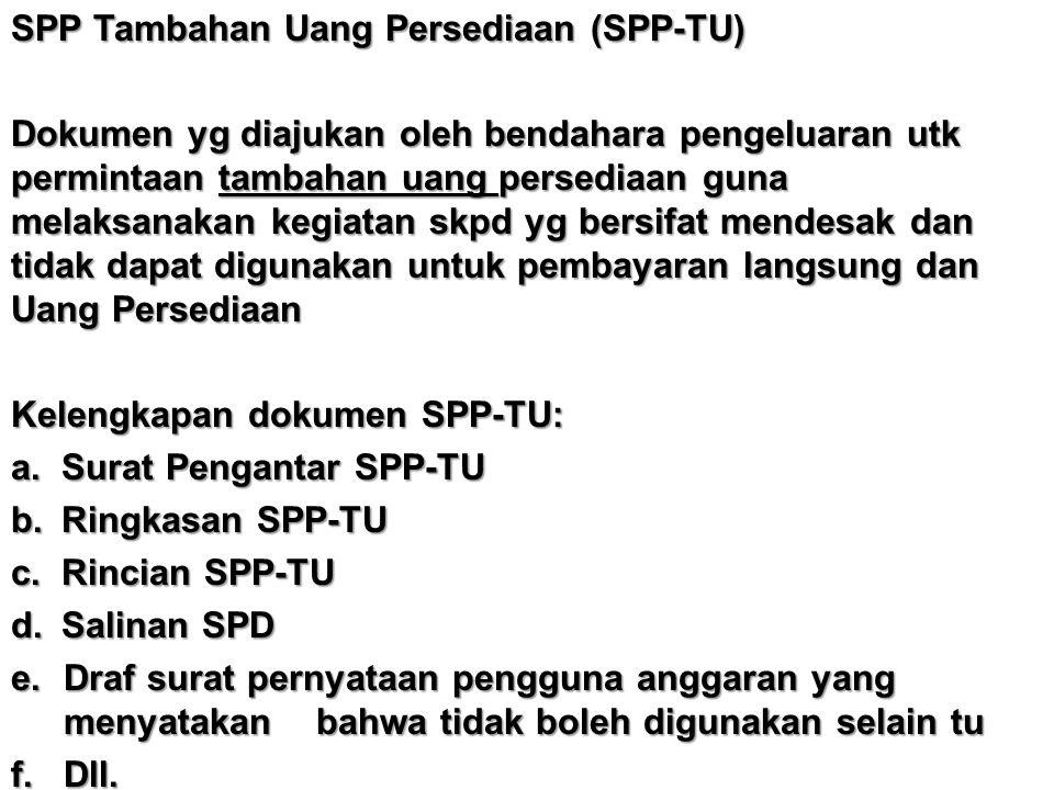 SPP Tambahan Uang Persediaan (SPP-TU)
