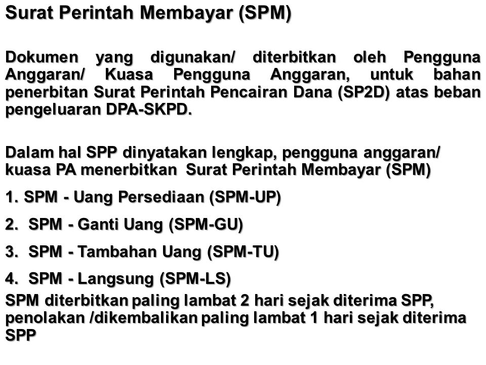 Surat Perintah Membayar (SPM)