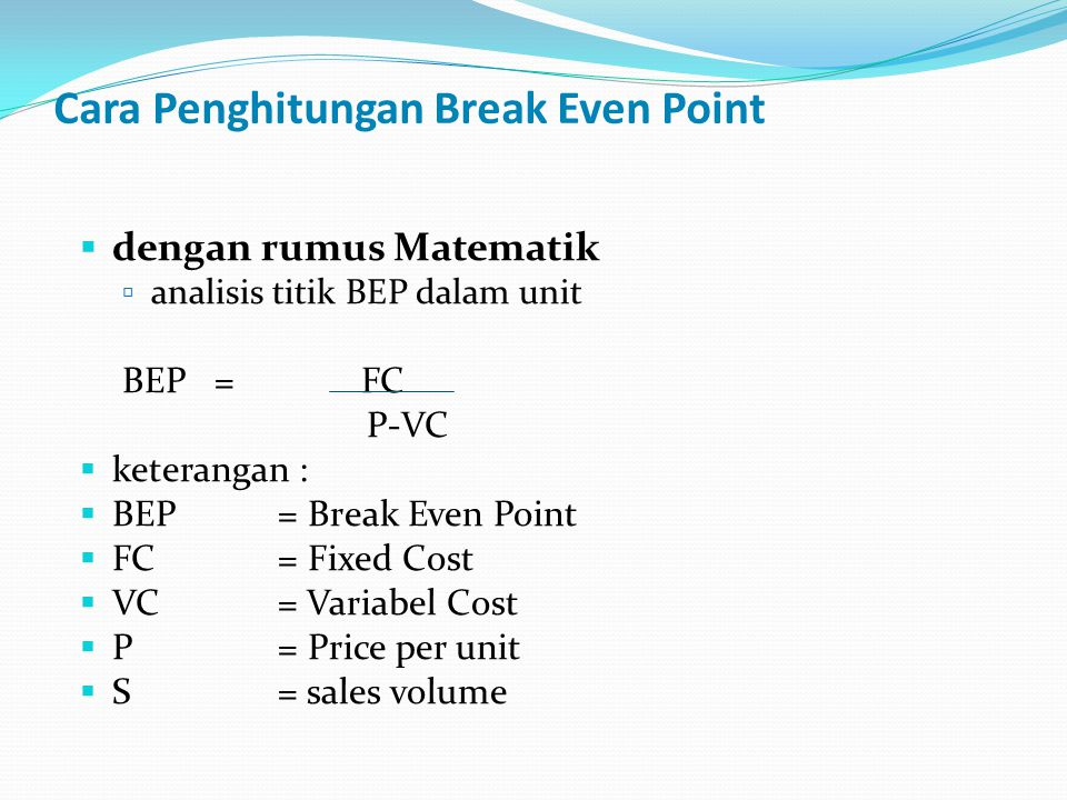 Cara Penghitungan Break Even Point