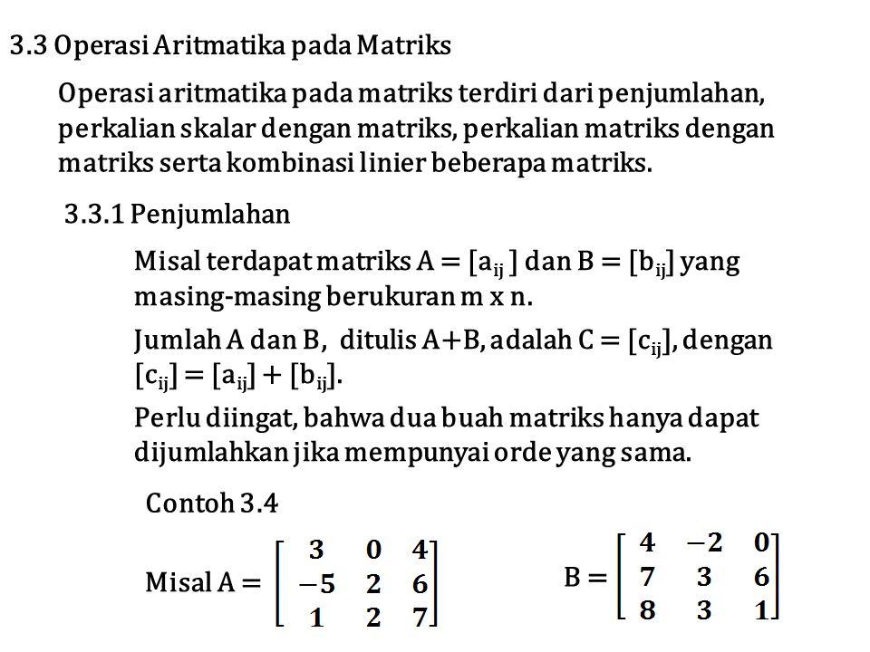 3.3 Operasi Aritmatika pada Matriks