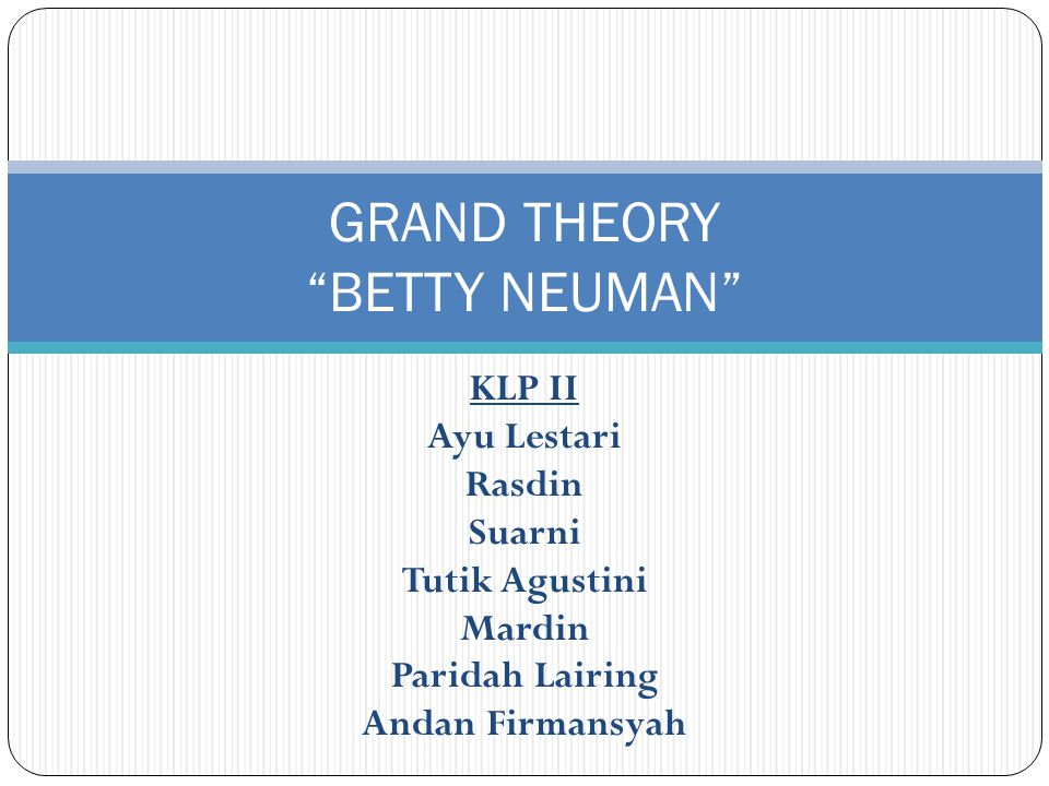 GRAND THEORY BETTY NEUMAN