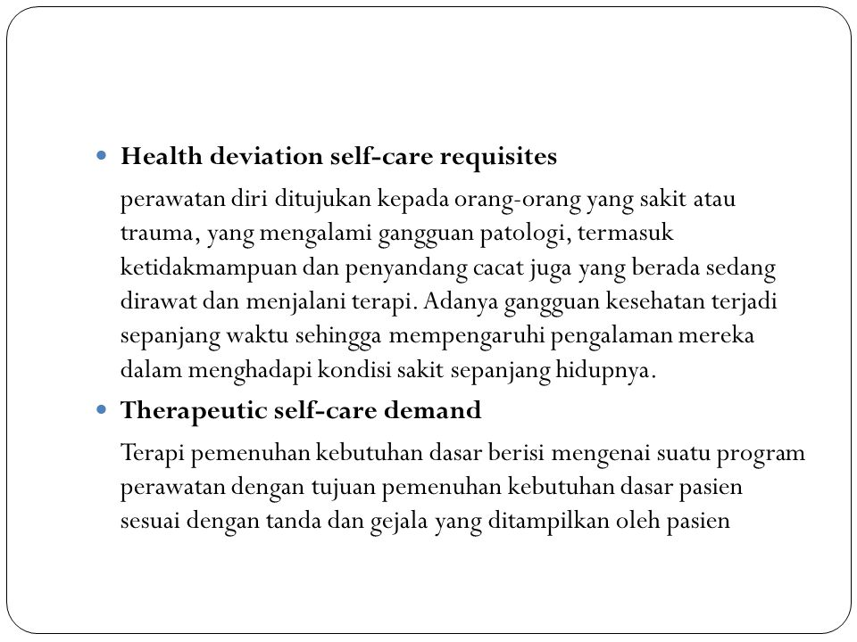 Health deviation self-care requisites