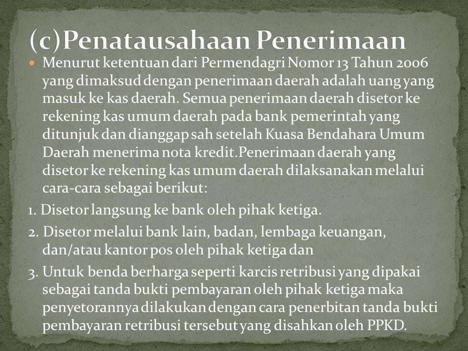(c)Penatausahaan Penerimaan