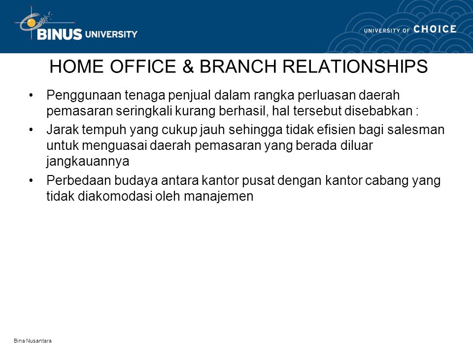HOME OFFICE & BRANCH RELATIONSHIPS