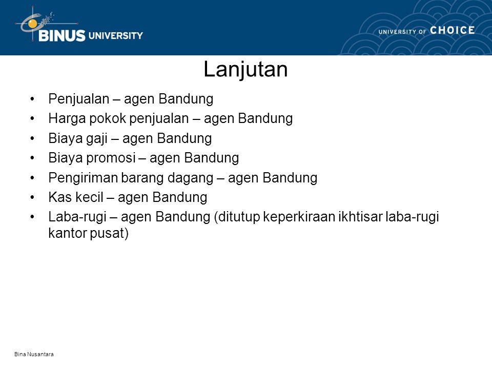 Lanjutan Penjualan – agen Bandung Harga pokok penjualan – agen Bandung