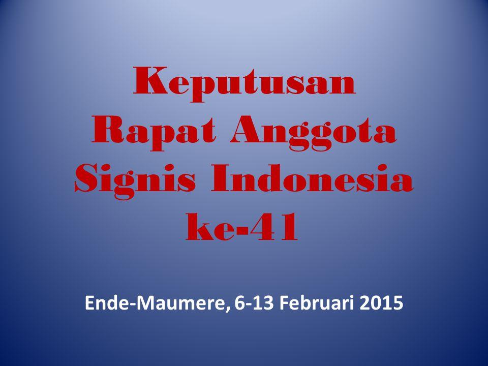 Keputusan Rapat Anggota Signis Indonesia ke-41