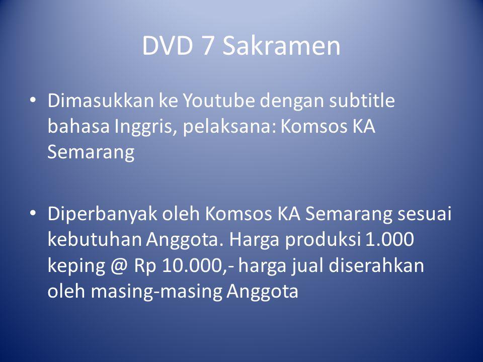 DVD 7 Sakramen Dimasukkan ke Youtube dengan subtitle bahasa Inggris, pelaksana: Komsos KA Semarang.
