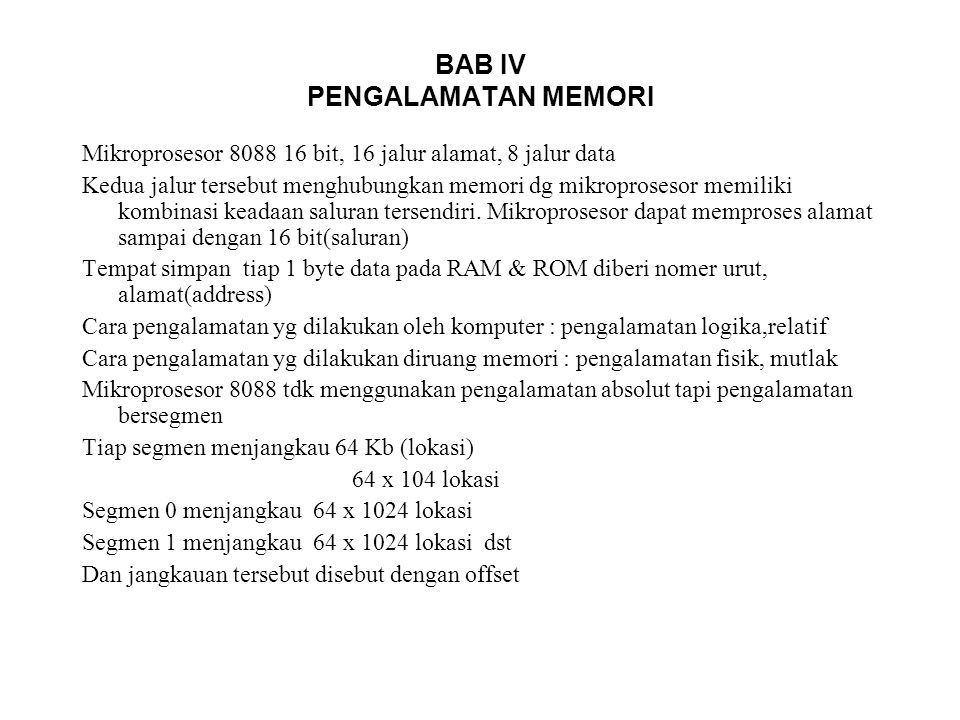 BAB IV PENGALAMATAN MEMORI