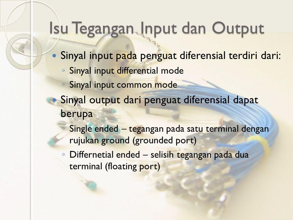 Isu Tegangan Input dan Output
