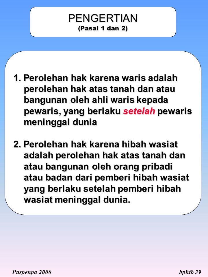 PENGERTIAN (Pasal 1 dan 2)