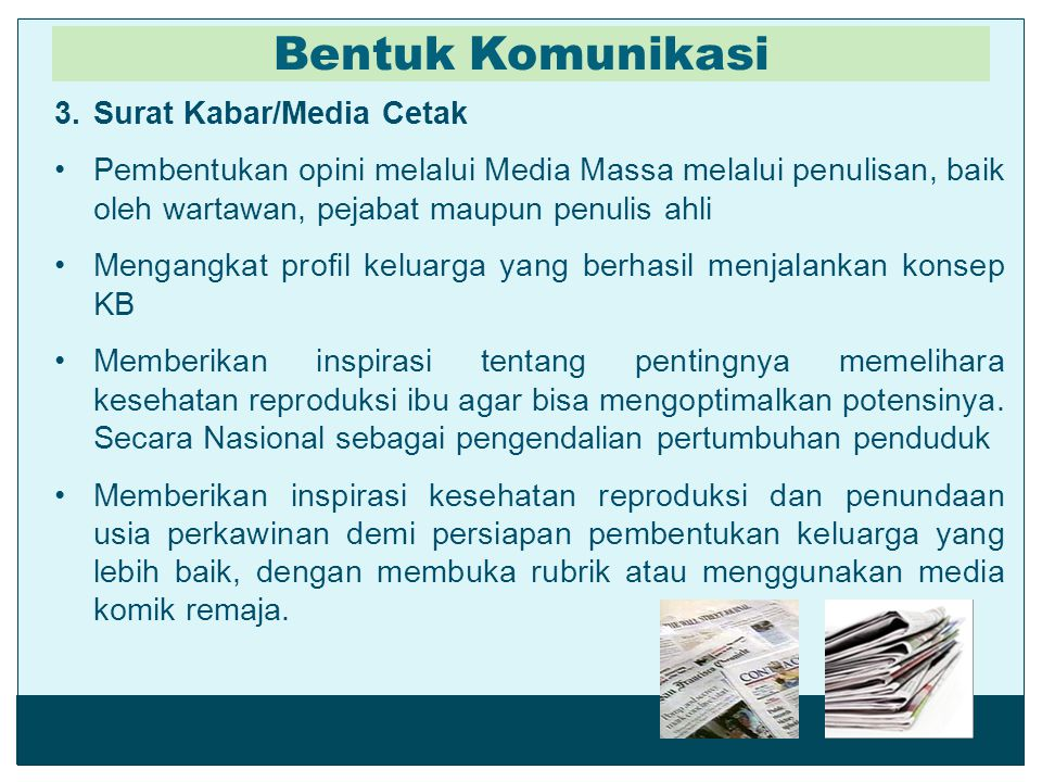 Bentuk Komunikasi Surat Kabar/Media Cetak