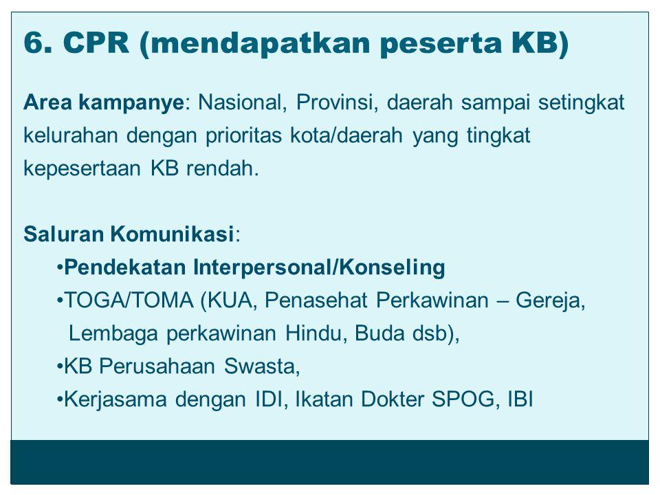 6. CPR (mendapatkan/peserta KB)