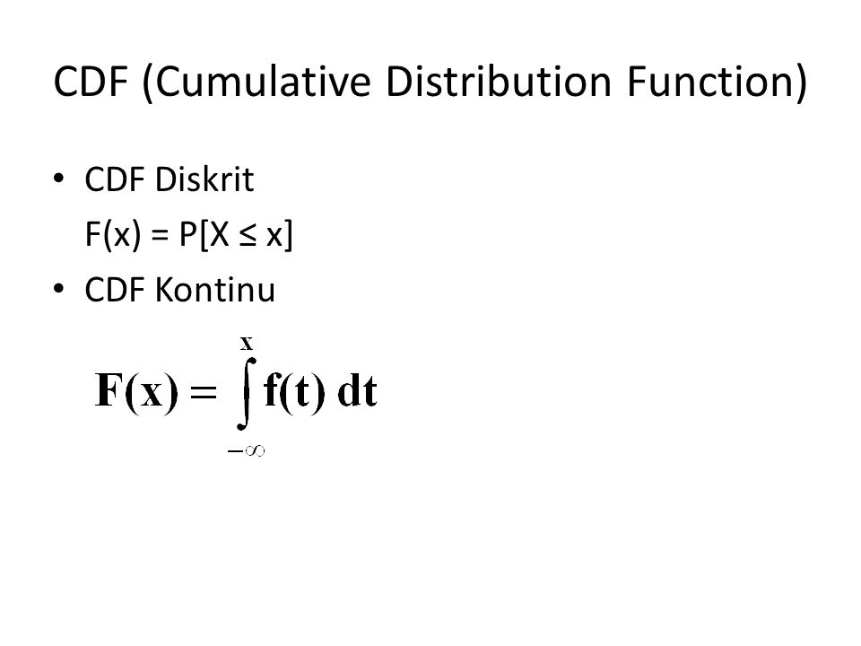 CDF (Cumulative Distribution Function)
