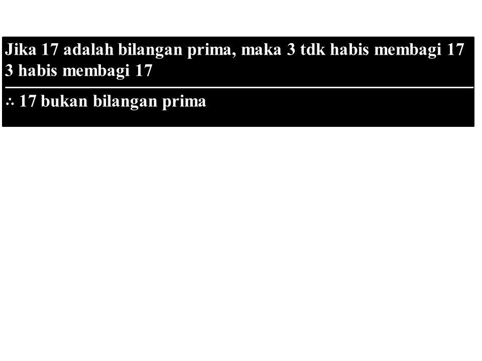 Jika 17 adalah bilangan prima, maka 3 tdk habis membagi 17