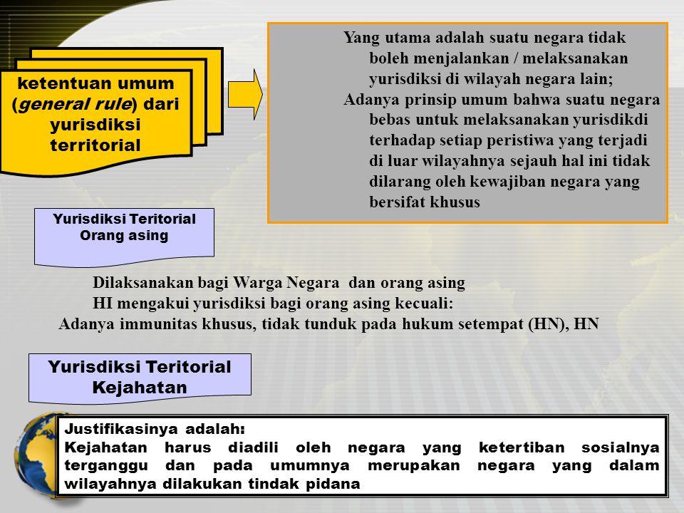 ketentuan umum (general rule) dari yurisdiksi territorial