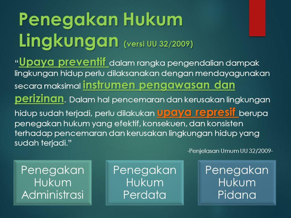 Penegakan Hukum Lingkungan (versi UU 32/2009)