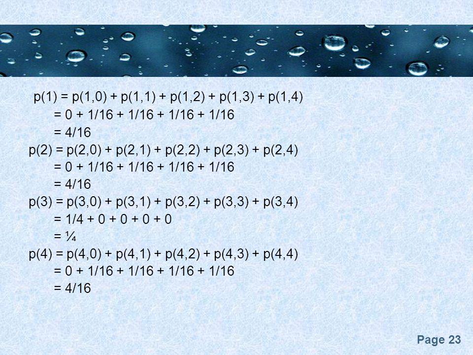 p(1) = p(1,0) + p(1,1) + p(1,2) + p(1,3) + p(1,4)