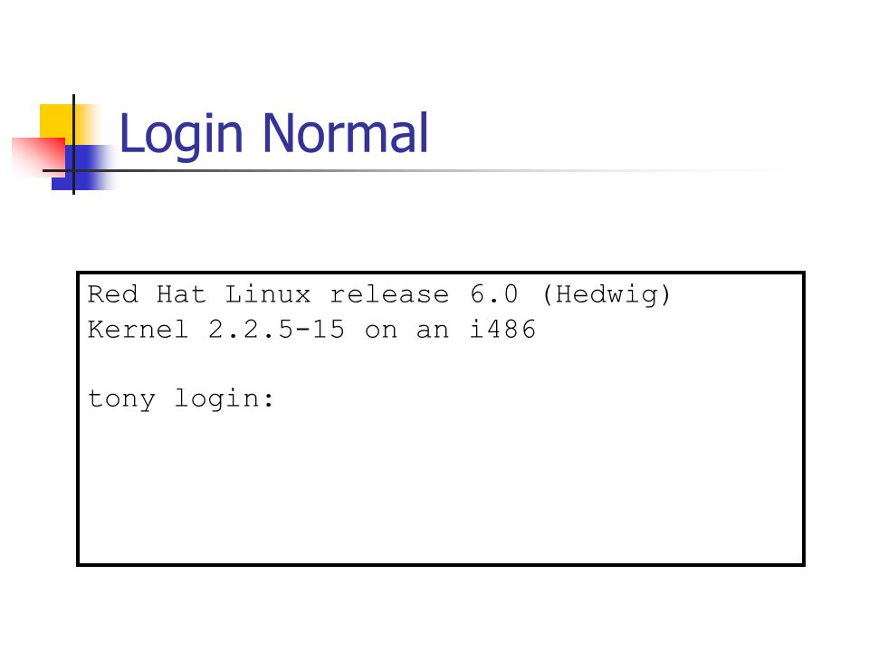 Login Normal Red Hat Linux release 6.0 (Hedwig)