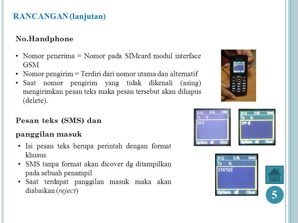 5 RANCANGAN (lanjutan) No.Handphone