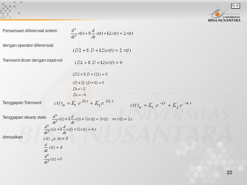 Persamaan diferensial sistem :