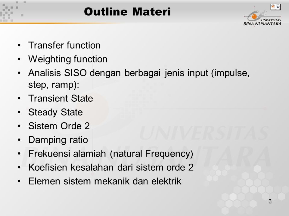 Outline Materi Transfer function Weighting function