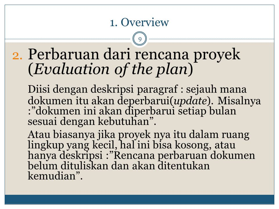 Perbaruan dari rencana proyek (Evaluation of the plan)