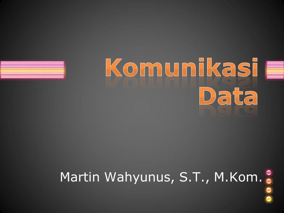 Martin Wahyunus, S.T., M.Kom.