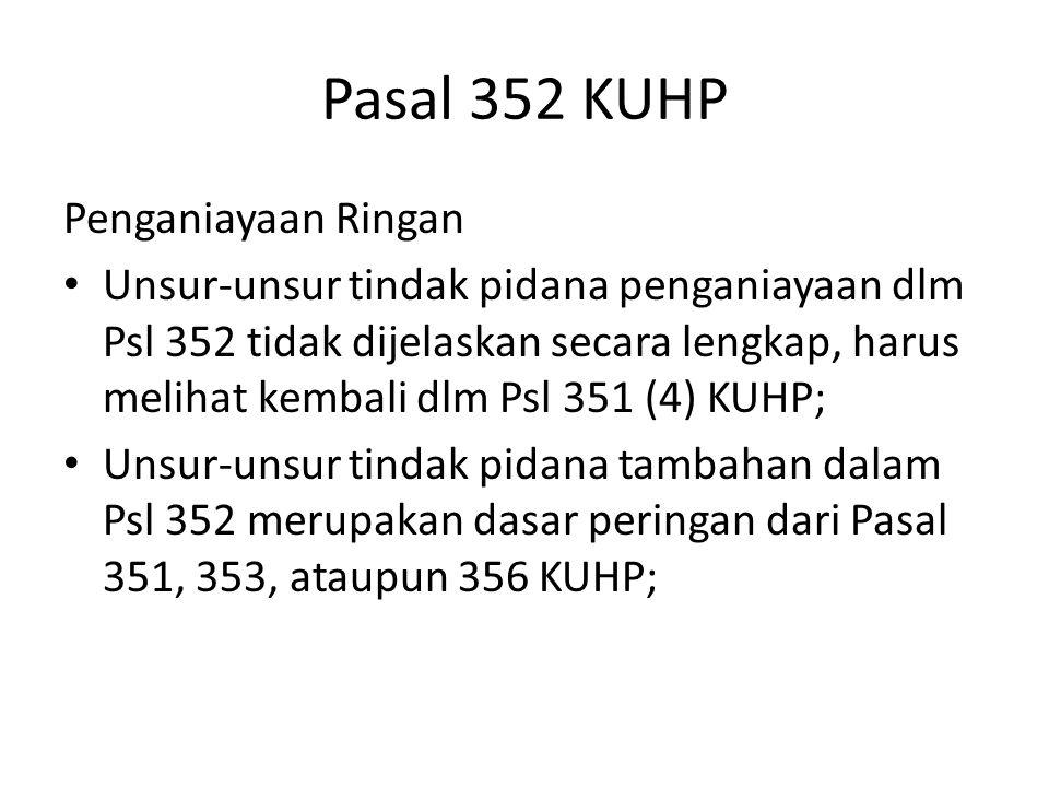 Pasal 352 KUHP Penganiayaan Ringan