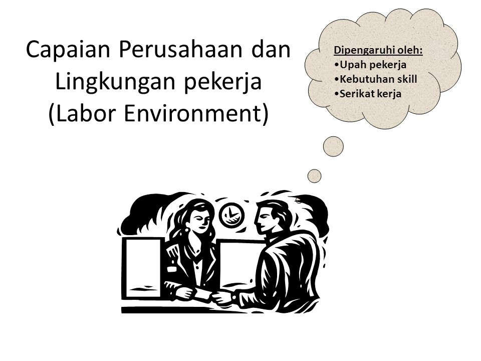 Capaian Perusahaan dan Lingkungan pekerja (Labor Environment)