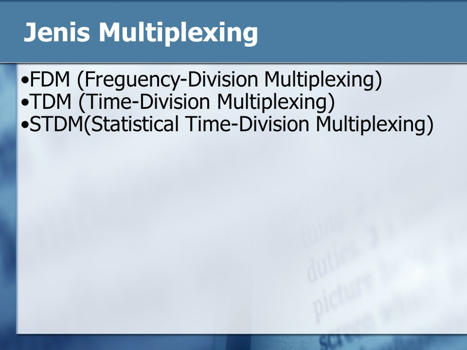 Jenis Multiplexing FDM (Freguency-Division Multiplexing)