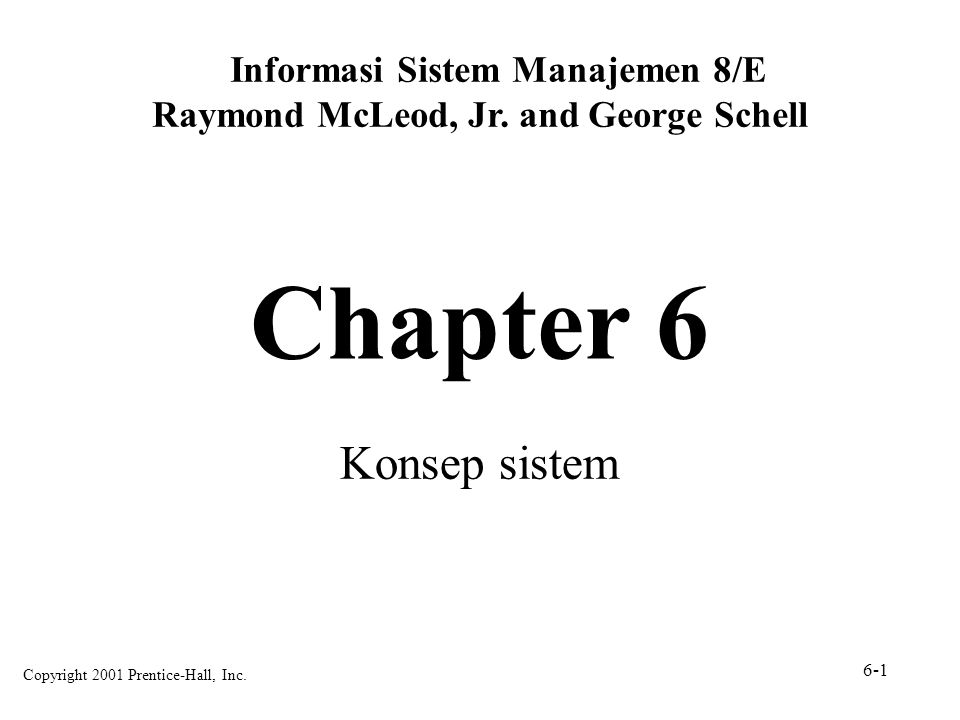 Informasi Sistem Manajemen 8/E Raymond McLeod, Jr. and George Schell