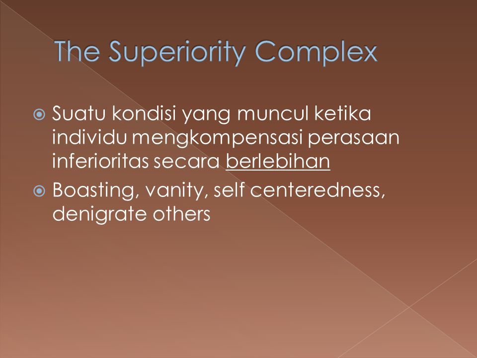 The Superiority Complex