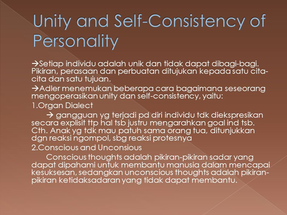 Unity and Self-Consistency of Personality