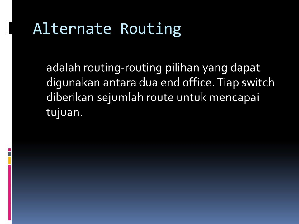 Alternate Routing